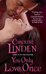 You Only Love Once by Caroline Linden Cover