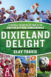 Dixieland Delight by Clay Travis Cover