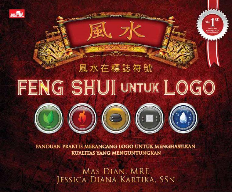 Buku Digital FENG SHUI UNTUK LOGO oleh Jessica Diana Kartika