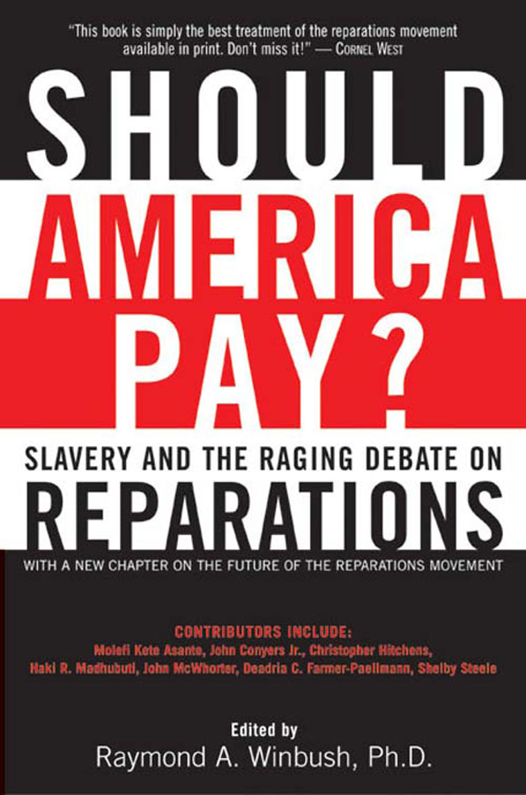 an opinion that reparations should be paid to blacks in america - america should pay reparations to african americans the united states government should pay reparations to african americans as a means of admitting their wrong-doing and making amends the damages african americans have sustained from white america's policy of slavery have been agonizing and inhumane.
