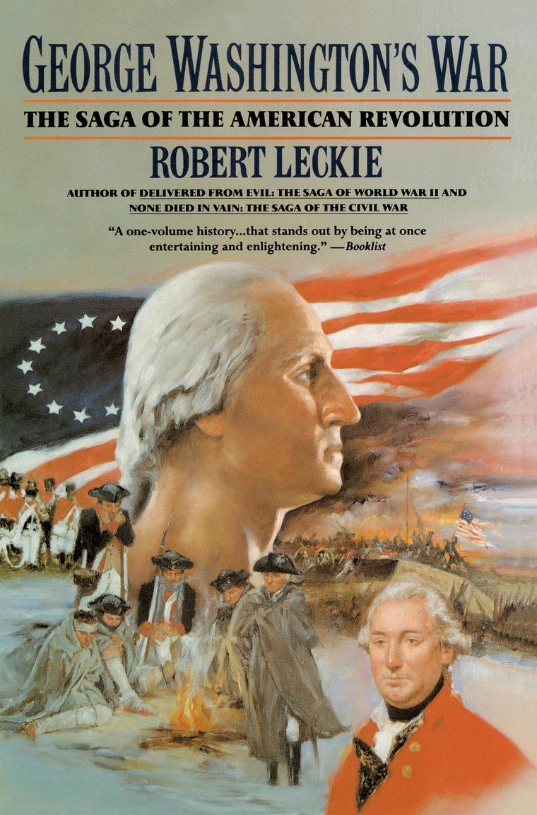 George Washington's War by Robert Leckie Digital Book