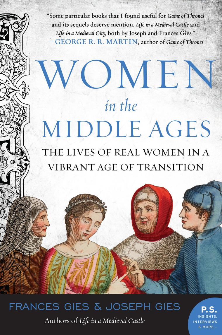 Women in the Middle Ages by Joseph Gies Digital Book
