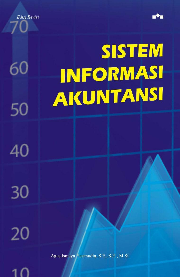 Jual Buku Sistem Informasi Akuntansi Oleh Agus Ismaya Hasanudin Rmasi Digital Se Sh M