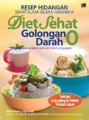 Cover Resep Hidangan Sehat Alami Selera Indonesia Diet Sehat Golongan Darah O oleh