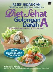 Cover Resep Hidangan Sehat Alami Selera Indonesia Diet Sehat Golongan Darah A oleh