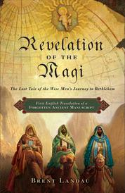 Revelation of the Magi by Brent Landau Cover