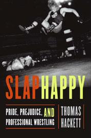 Slaphappy by Thomas Hackett Cover