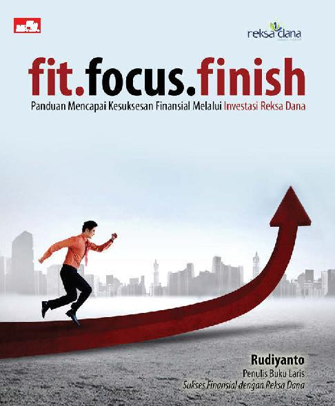 Fit.focus.finish by Rudiyanto Digital Book