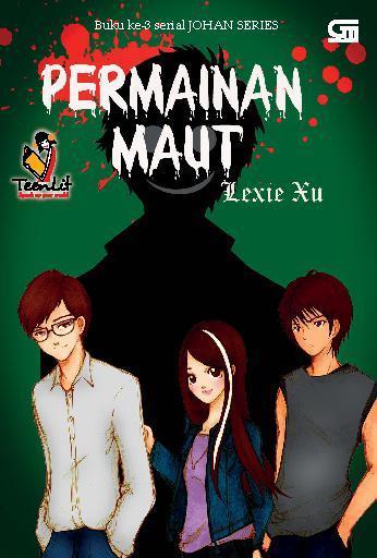 Buku Digital Johan Series #3: Permainan Maut oleh Lexie Xu