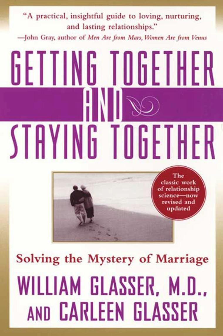 Buku Digital Getting Together and Staying Together oleh William Glasser, M.D.