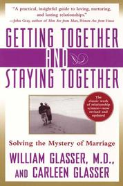 Cover Getting Together and Staying Together oleh William Glasser, M.D.
