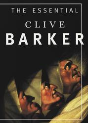 Cover The Essential Clive Barker oleh Clive Barker