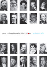Cover Great Philosophers Who Failed at Love oleh Andrew Shaffer