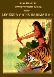 Cover Legenda Gadis Harimau #1 oleh