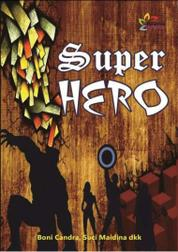 Super Hero by Boni Chandra dkk Cover