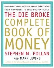 Cover Die Broke Complete Book of Money oleh Stephen Pollan