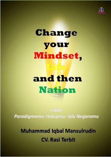 Buku Digital Change Your Mindset, Life and Nation oleh M. Iqbal