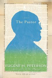 The Pastor by Eugene H. Peterson Cover