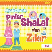 Anak Shaleh Pintar Shalat dan Zikir by Riri Cover