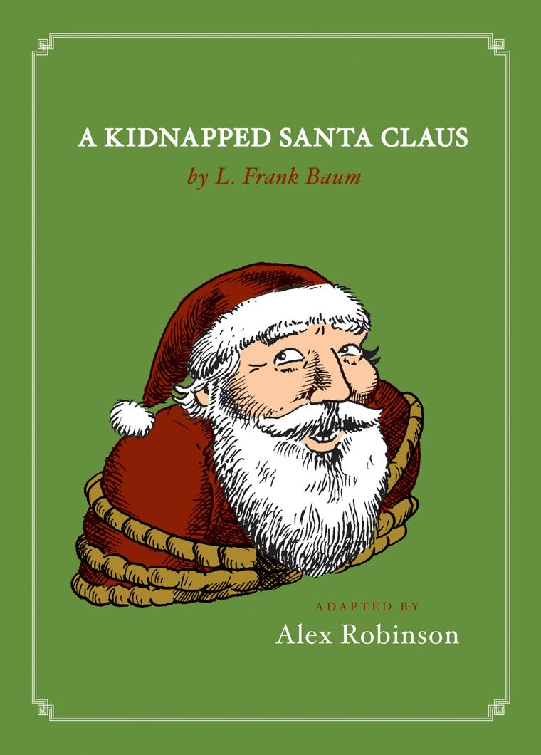 A Kidnapped Santa Claus by Alex Robinson Digital Book