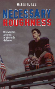 Necessary Roughness by Marie G. Lee Cover