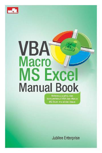 VBA Macro MS Excel Manual Book by Jubilee Enterprise Digital Book