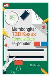 Cover Membongkar 130 Kasus Formula Excel Terpopuler oleh Alfa Hartoko