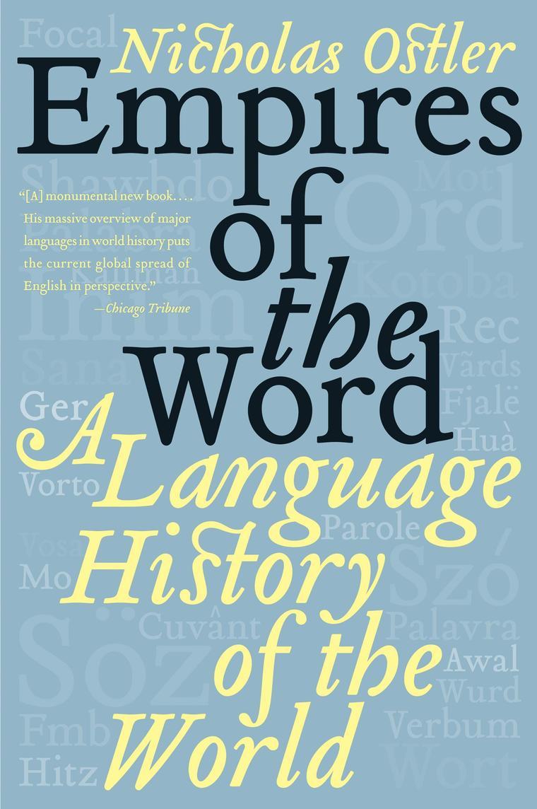 empires of the word book by nicholas ostler gramedia digital