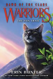 Cover Warriors: Dawn of the Clans #1: The Sun Trail oleh Erin Hunter