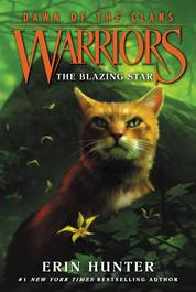 Warriors: Dawn of the Clans #4: The Blazing Star by Erin Hunter Cover
