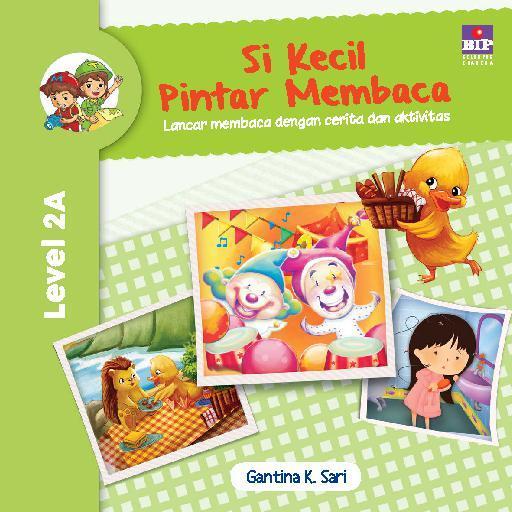 Buku Digital Si Kecil Pintar Membaca Level 2A oleh Gantina K Sari