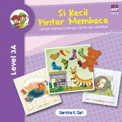 Si Kecil Pintar Membaca Level 3A by Cover
