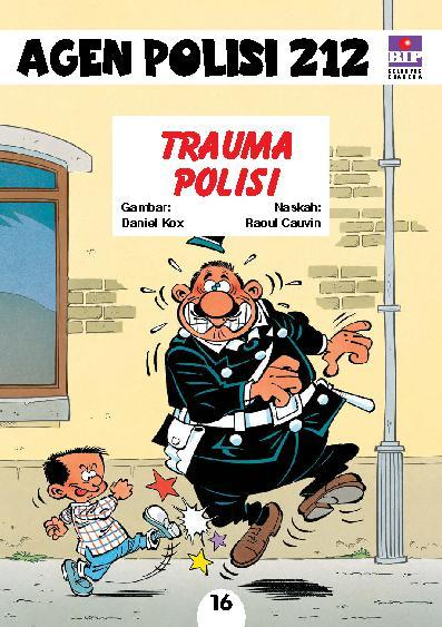 Buku Digital Seri Agen Polisi 212 No.16: Trauma Polisi oleh Raoul Cauvin