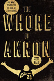 The Whore of Akron by Scott Raab Cover