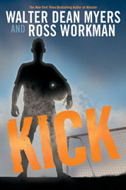 Kick by Walter Dean Myers Cover