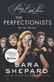Cover The Perfectionists oleh Sara Shepard