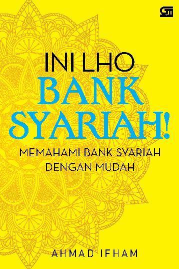 Buku Digital Ini Lho Bank Syariah oleh Ahmad Ifham Sholihin
