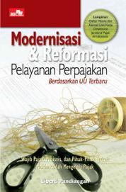 Modernisasi & Reformasi Pelayanan Perpajakan by Liberti Pandiangan Cover