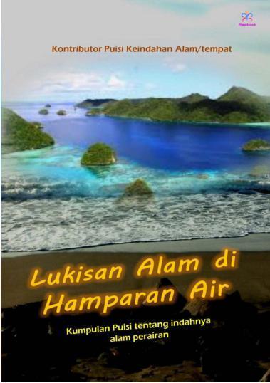 Buku Digital Lukisan Alam di Hamparan Air oleh Kontributor Puisi Keindahan Alam/Tempat