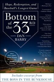 Bottom of the 33rd by Dan Barry Cover