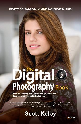 The Digital Photography Book Jilid 2 Book By Scott Kelby