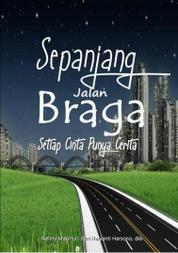 Cover Sepanjang Jalan Braga oleh Nenny Makmun, dkk.