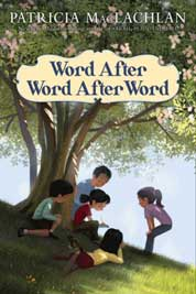 Cover Word After Word After Word oleh Patricia MacLachlan