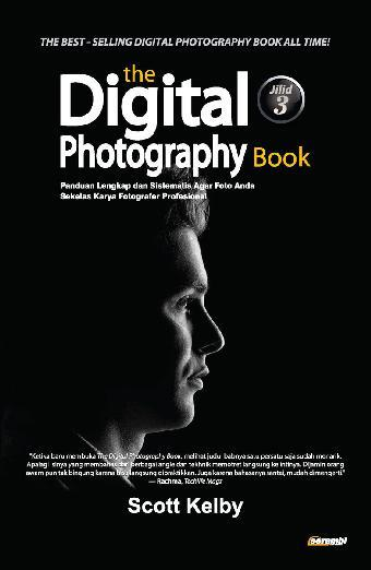 The digital photography book jilid 3 by scott kelby digital book