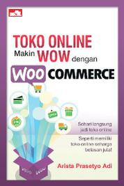 Cover Toko Online Makin Wow! dengan WooCommerce oleh Arista Prasetyo Adi