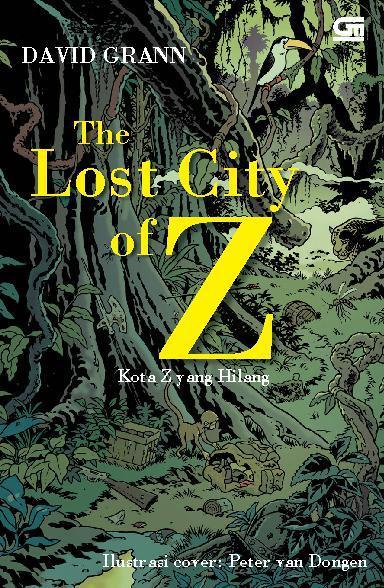 Buku Digital The Lost City of Z - Kota Z yang Hilang oleh David Grann