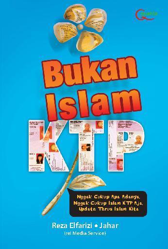 Buku Digital Bukan Islam KTP oleh Jahar