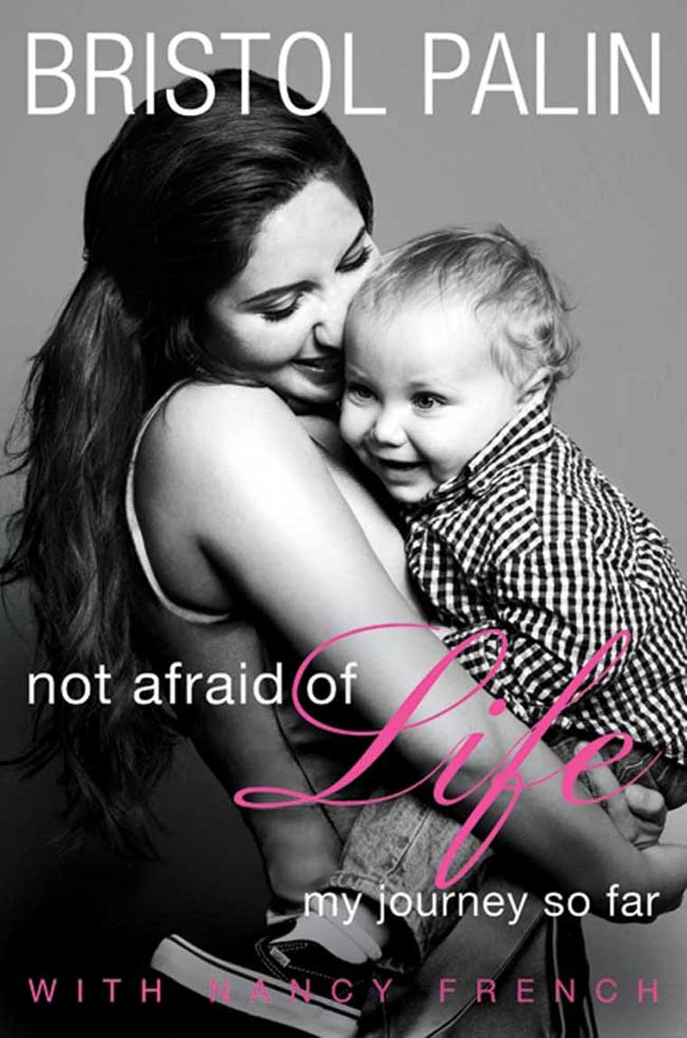Not Afraid of Life by Bristol Palin Digital Book