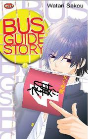 Cover Bus Guide Story oleh Watari Sakou