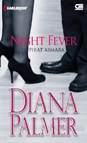 Night Fever - Pikat Asmara by Diana Palmer Digital Book